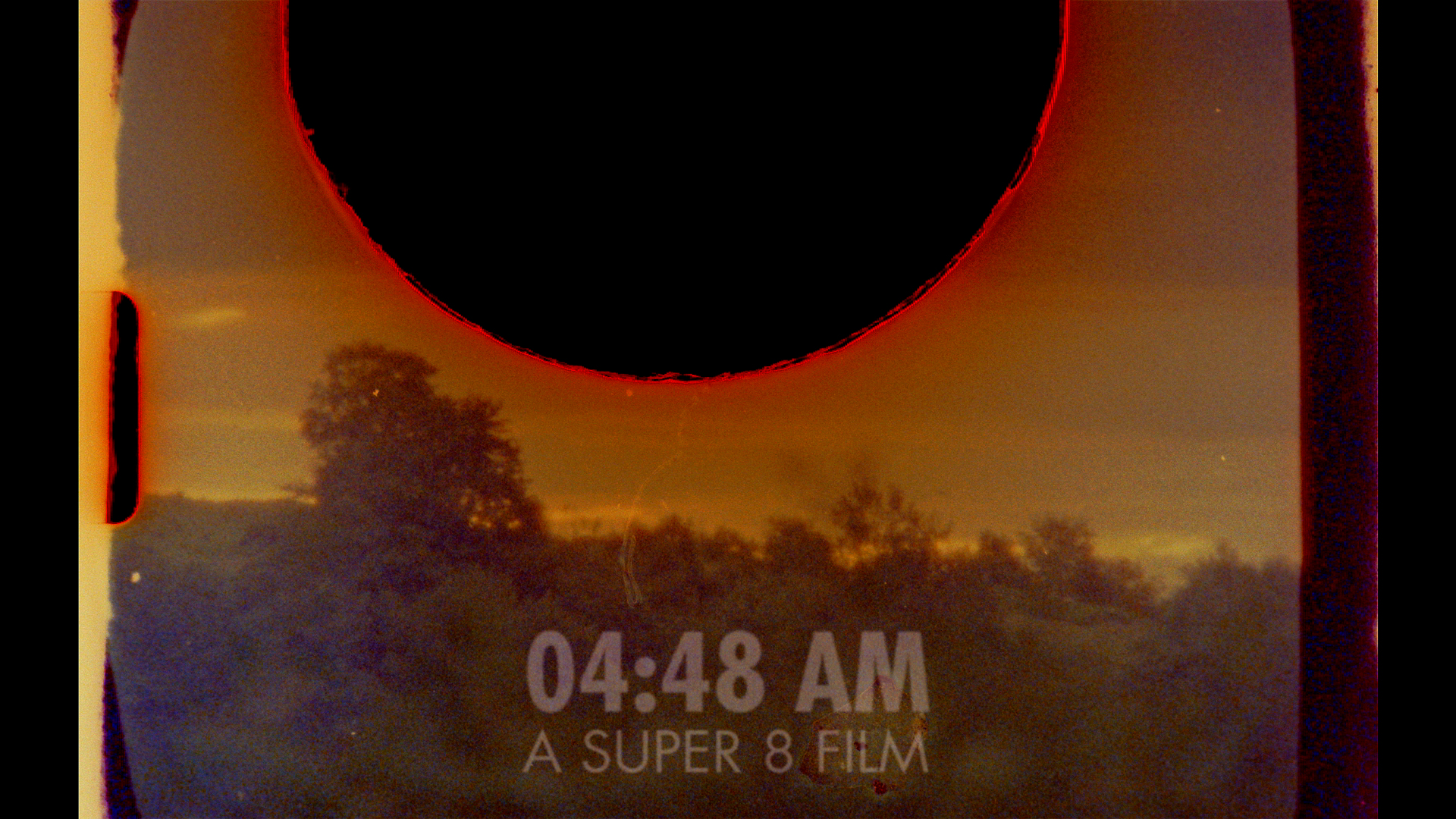 4:48 am | Super 8 Film | 2016